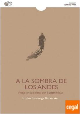 A la sombra de los Andes