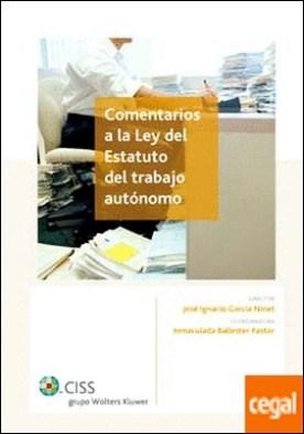 Comentarios a la Ley del Estatuto del trabajo autónomo