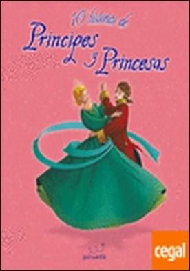 10 historias de príncipes y princesas