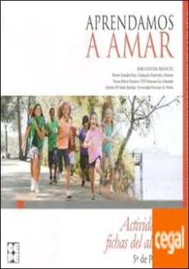 APRENDAMOS A AMAR 5 EP ACTIVIDADES Y FICHAS ALUMNO