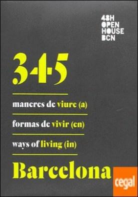 345 maneres de viure (a) Barcelona / 345 formas de vivir (en) Barcelona / 345 Ways Of Líving (in) Barcelona por AA.VV. PDF