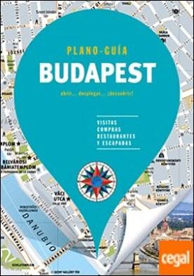 Budapest (Plano - Guía) . Visitas, compras, restaurantes y escapadas