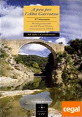 A peu per l'Alta Garrotxa . 17 itineraris. Recull guanyador del IX Premi Vèrtex por Jaile i Casademont, Nil
