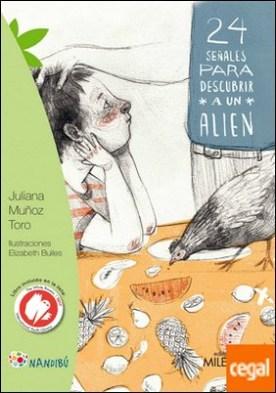 24 señales para descubrir a un alien por Muñoz Toro, Juliana PDF