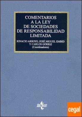 Comentarios a la Ley de Sociedades de Responsabilidad Limitada . Ley 2/1995, de 23 de marzo
