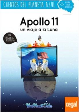 Apollo 11, un viaje a la Luna