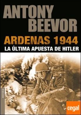 Ardenas 1944 . La última apusta de Hitler