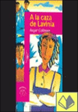 A la caza de Lavinia