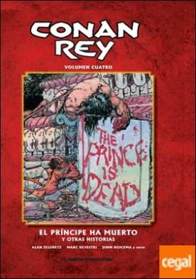 Conan Rey nº 04/11 . El príncipe a muerto y otras historias