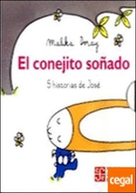 CONEJITO SOÑADO, EL . 5 HISTORIAS DE JOSE
