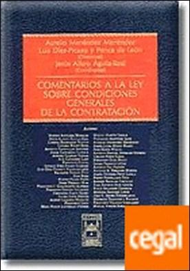 Comentarios a la Ley sobre Condiciones Generales de la Contratación