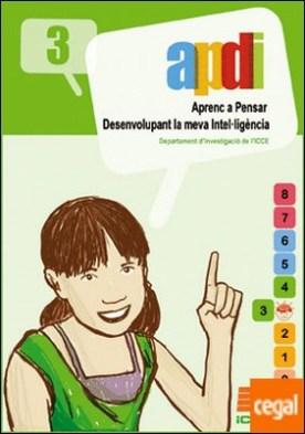 APDI 3 . aprenc a pensar desenvolupament la meva intel·ligència