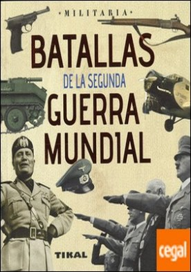 Batallas de la Segunda Guerra Mundial por Vázquez García, Juan PDF