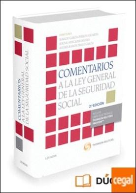 Comentarios a la Ley General de la Seguridad Social (Papel + e-book) por García Perrote Escartín, Ignacio PDF