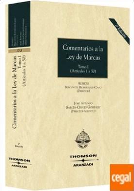 Comentarios a la Ley de Marcas. Tomos I y II