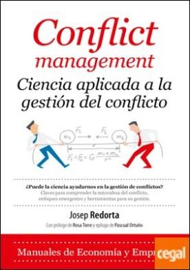 Conflict management . Ciencia aplicada a la gestión del conflicto