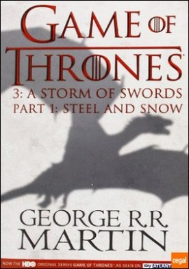 A storm of swords 3 part 1 tv . Steel and snow