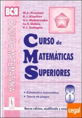 8. CURSO DE MATEMATICAS SUPERIORES: ESTADISTICA MATEMATICA