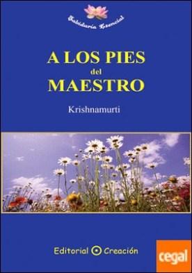 A los pies del maestro por Krishnamurti PDF