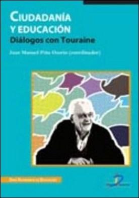 Ciudadanía y educación. Diálogos con Touraine