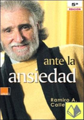 Ante la angustia, el miedo y la depresión. por Ramiro A. Calle PDF