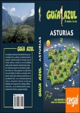 Asturias . ASTURIAS GUÍA AZUL