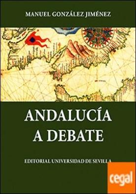 Andalucía a debate