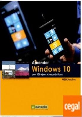 Aprender Windows 10 con 100 ejercicios prácticos