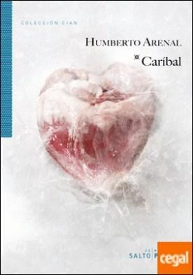 CARIBAL . (La novela que inspiró