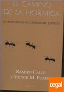 101 preguntas a Ramiro Calle . 101 RESPUESTAS AL CAMINO DEL ESPIRITU