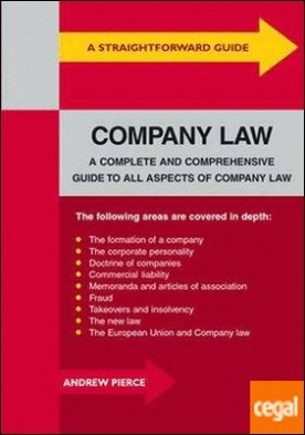 A STRAIGHTFORWARD GUIDE TO COMPANY LAW. A COMPLETE AND