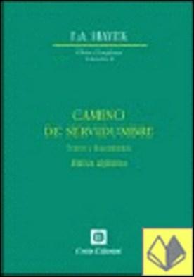 CAMINO DE SERVIDUMBRE . Textos y documentos