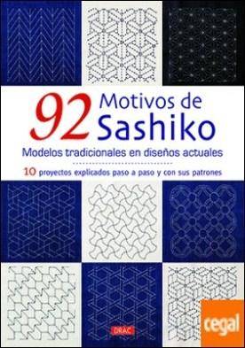 92 motivos de Sashiko. Modelos tradicionales con diseños actuales . 10 proyectos explicados paso a paso con sus patrones por K.AOKI PDF