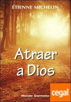 Atraer a Dios