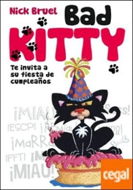 Bad kitty I . Te invita a su fiesta de cumpleaños