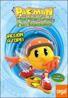 ¡Acción a tope! (Pac-Man. Actividades) . (Incluye adhesivos)