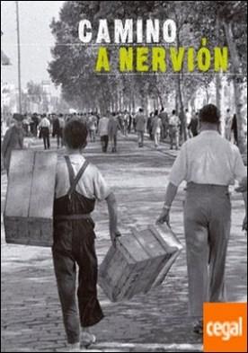 Camino a Nervión por Fernández Salinas, Víctor... PDF