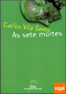 As sete mortes por Vila Sexto, Carlos PDF