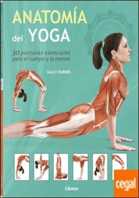 Anatom¡a del Yoga por Sally Parkes PDF