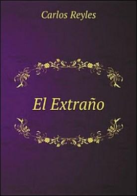 El Extra?o por Carlos Reyles