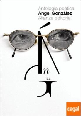 Antología poética . Selección del autor por González, Ángel PDF