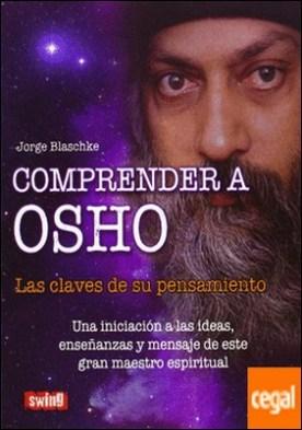 COMPRENDER A OSHO. SWING . Las claves de su pensamiento