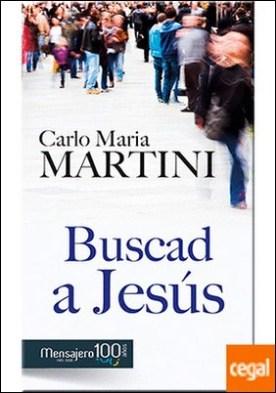 Buscad a Jesús . Y alegraos de ser cristianos