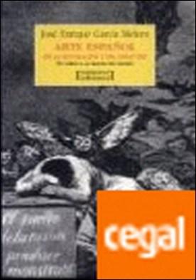 Arte español de la Ilustración y del siglo XIX . En torno a la imagen del pasado