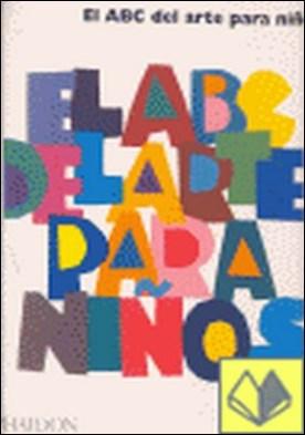 ABC DEL ARTE PARA NIÑOS, EL . LIBRO BLANCO