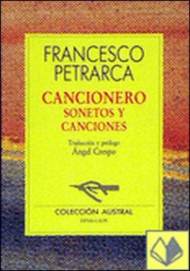 Cancionero . sonetos y canciones