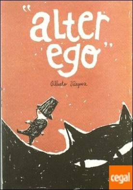 Alter ego por Vázquez Rico, Alberto