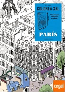 COLOREA XXL. París . Â DESPLEGAR, COLOREAR Y COLGAR!