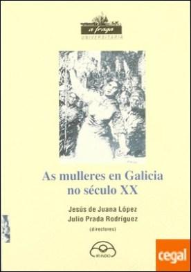 As mulleres en Galicia no século XX