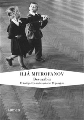 Besarabia. El testigo | La malaventura | El pasajero